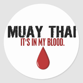 In My Blood MUAY THAI Round Sticker
