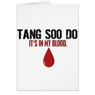 In My Blood TANG SOO DO Card