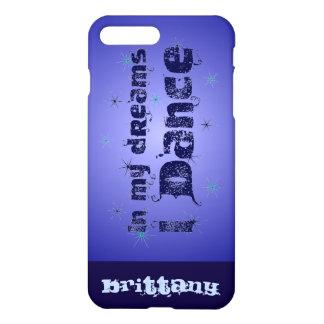 In My Dreams, I Dance iPhone 8 Plus/7 Plus Case
