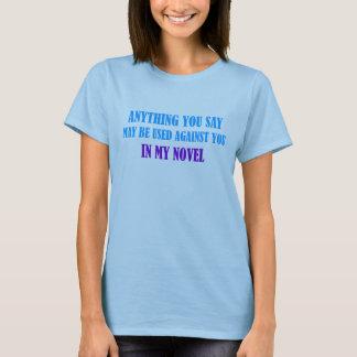 In My Novel T-shirt
