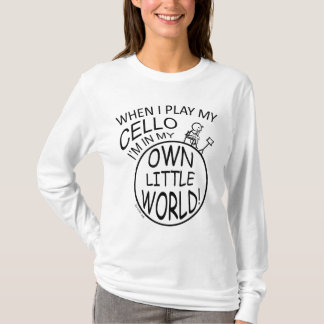 In My Own Little World Cello T-Shirt
