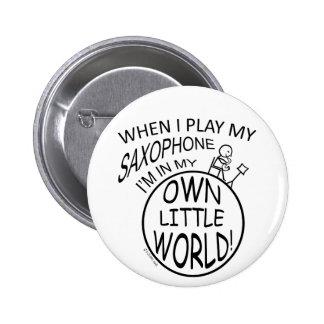 In My Own Little World Saxophone 2 Inch Round Button