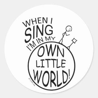 In My Own Little World Singing Round Sticker