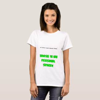 In My Personal Space T-Shirt
