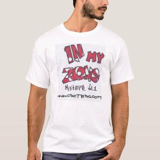 in my zone mixtape vol.1 T-Shirt
