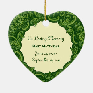 In Our Hearts  Memorial Tribute  Green Vintage V01 Ceramic Ornament