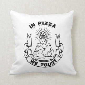 """In Pizza We Trust"" Cult Throw Pillow"