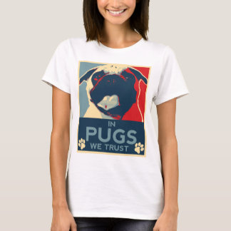 In Pugs We Trust Shirt