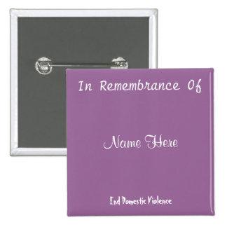 In Remembrance Of 2 Inch Square Button
