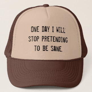 (in)sanity  - pretending to be sane hat