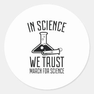 In Science We Trust Classic Round Sticker