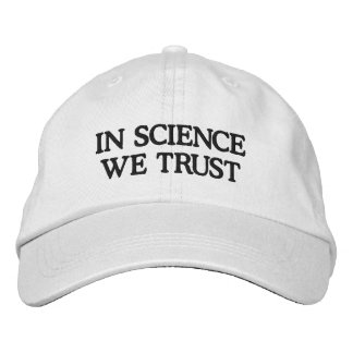 In Science We Trust Embroidered Hat