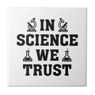 In Science We Trust Tile