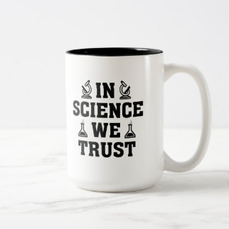 In Science We Trust Two-Tone Coffee Mug