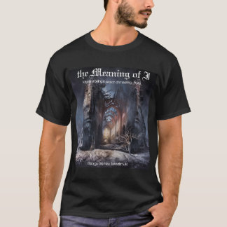 In Search of Meaning Plato T-Shirt