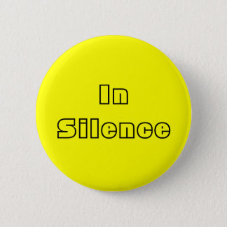 In Silence--yellow/black 2 Inch Round Button
