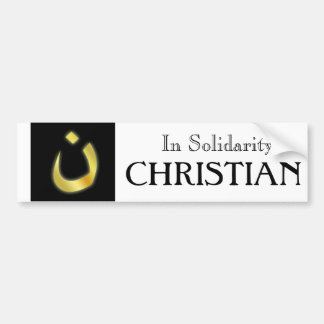 In Solidarity w/our Persecuted Christian Brethren Bumper Stickers