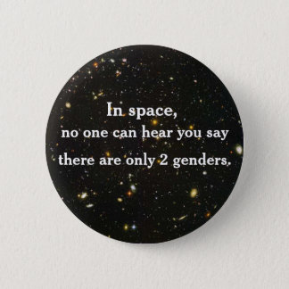 In space, no one can hear you say... 2 inch round button