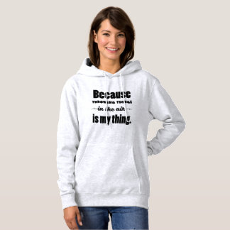 In The Air- Shot Put Discus Javelin Hammer Hoodie