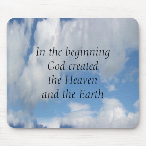 In The Beginning God Created .... Cloud Mouse Pads
