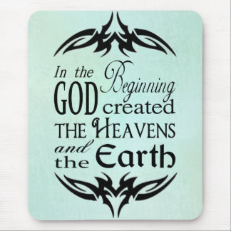 In the Beginning God Created Heaven and Earth Mouse Pad