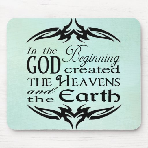 In the Beginning Mousepads