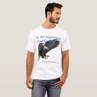 In the Beginning T-Shirt