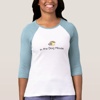 In the Dog House Tees