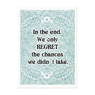 In the end - Positive Quote´s Canvas Print