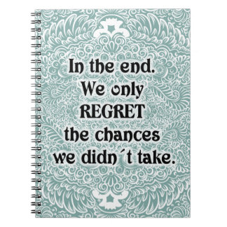 In the end - Positive Quote´s Spiral Notebook