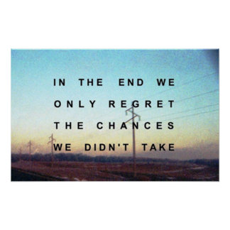 In the end we only regret the chances poster
