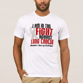 In The Fight Lung Cancer GIRLFRIEND T-Shirt