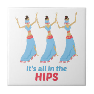 In The Hips Ceramic Tiles