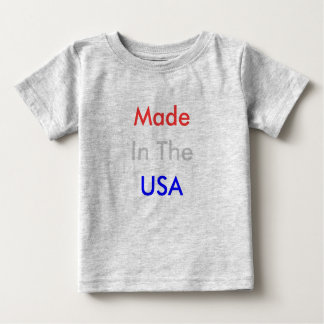 In The, Made, USA Baby T-Shirt