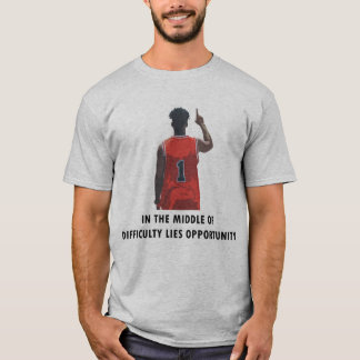 In the middle of difficul T-Shirt