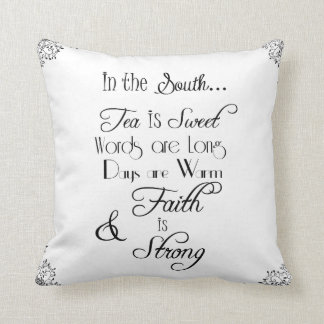 In the South, Tea is Sweet Typography Throw Pillow