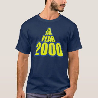 In The Year 2000 T-Shirt