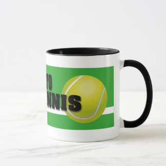 """In"" to Tennis Mug"