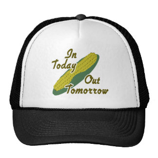 In Today Out Tomorrow Trucker Hat
