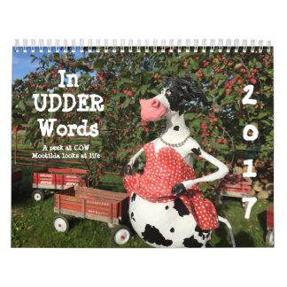 In UDDER Words is a huMOOrous COWlendar Wall Calendars