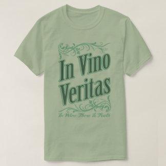 In Vino Veritas In Wine Truth Latin Phrase T-Shirt