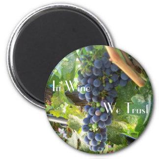 In Wine We Trust Magnet