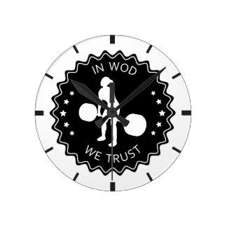 In WOD We Trust - Inspiration Round Clock