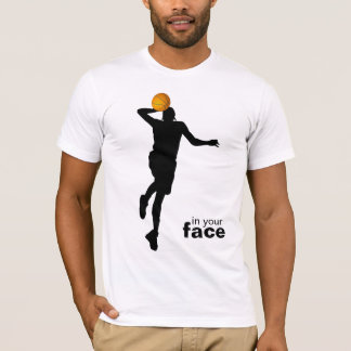 in your face... T-Shirt