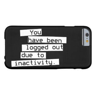 Inactivity Barely There iPhone 6 Case