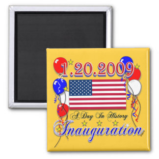 Inauguration 2009 Gifts and Inauguration Apparel Square Magnet