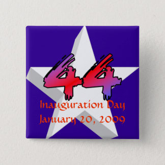 Inauguration Day January 20, 2009 2 Inch Square Button