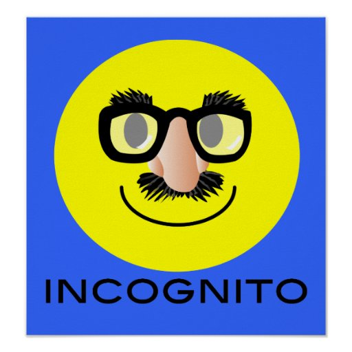 'incognito' SMILEY FACE POSTER