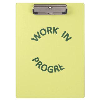 Incomplete Work In Progress Clipboards
