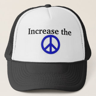 Increase the Peace Trucker Hat